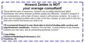 Craig Valine: Howard Zeiden is NOT your average consultant!