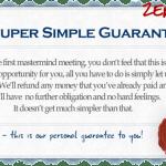 Zero Risk Super Simple Guarantee