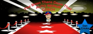 The Been There Done That Auto Repair Coach
